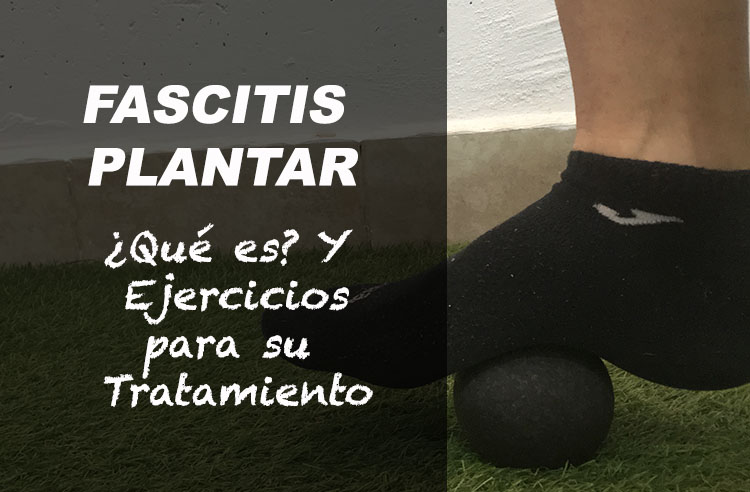 fascitis plantar tratamiento ejercicios correr
