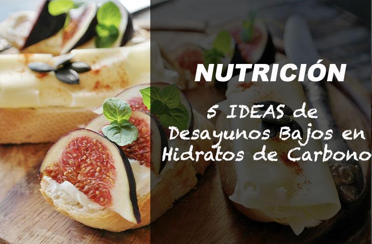 5 ideas desayunos bajos hidratos carbono