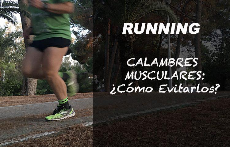 calambres musculares corriendo como evitarlos