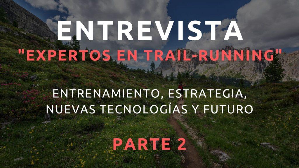 entrevista trail running-borja-rubio-arcadi-margatir-david-delgado-vicente-ubeda-xim-escanellas