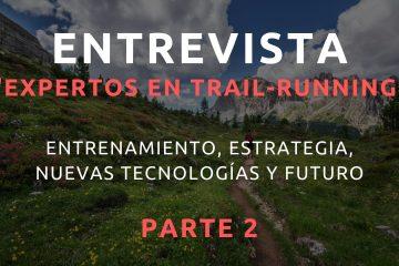 entrevista trail running borja rubio arcadi margatir David delgado vicente ubeda xim escanellas
